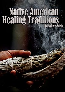 Native American Healing Traditions Volume 1 - Joomag