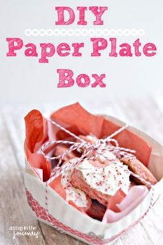 DIY Paper Plate Box......great step by step on how to make this cute treat box using a paper plate!
