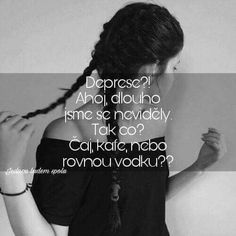 Sad Quotes, Girl Quotes, Sad Life, Just Smile, Motto, Feminism, Quotations, Bff, Funny Pictures