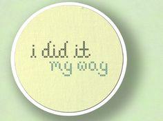 I Did It My Way Text Cross Stitch PDF Pattern by andwabisabi, $2.50