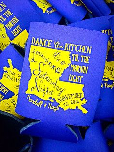 Dance in the kitchen Til the morning light, it's a Louisiana Saturday night.  Purple and Gold wedding koozies that I {Mary Catherine Brown}helped create for Kendall and Hays Brown's wedding day. Studio Fourty60