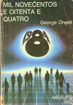 Portuguese Edition of 1984.  Published by Moraes editores in 1984.