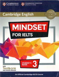 [Testbank + audio] Mindset for IELTS 3 Skills Modules Cambridge Student, Cambridge Ielts, Cambridge English, Cambridge University, Test Day, Study Skills, Level 3, Secondary School, Mindset