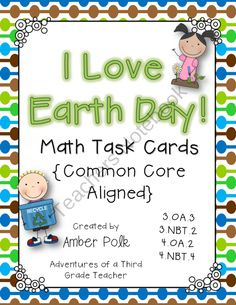 I Love Earth Day! Word Problem Task Cards (Common Core) from Amber Polk on TeachersNotebook.com (18 pages)