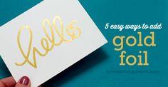 Video: 5 Ways to Add Gold Foil | Jennifer McGuire Ink