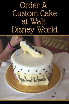If You Are Celebrating A Special Occasion Can Order Custom Cake At Walt Disney World Id Love To See Pictures Of Cakes Youve Ordered