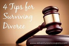 Divorce can be devastating. These 4 Tips for Surviving Divorce won't take the hurt away, but will help you make it through.