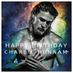 Charlie Hunnam Happy Birthday