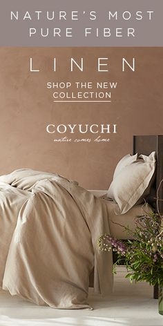 Nature's Most Pure Fiber - Natural Linen Is Here - Get Free Shipping On Orders Over $300 - Only At Coyuchi.com! Click Here!