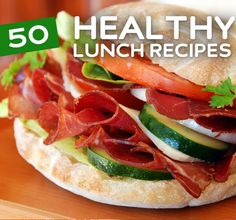 50 Healthy Lunch Recipes... some great ideas!