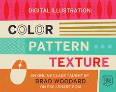 Digital Illustration: Communication with Color, Pattern and Texture | by Brad Woodard of Brave the Woods