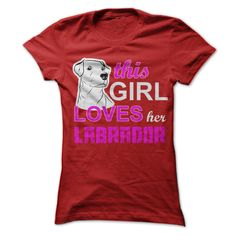 Womens Cut - This Girl Loves Her Labrador 2