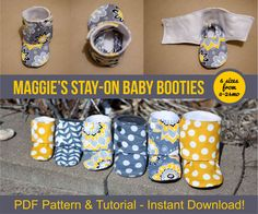 Maggie's Stay-On Baby Booties Sewing Tutorial Printable PDF Baby Sewing Patterns Instant Download DIY Baby Gift Downloadable Boot Baby Shoes by BeautifulPieShop on Etsy https://www.etsy.com/listing/223707153/maggies-stay-on-baby-booties-sewing