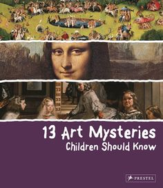 The Met Store - 13 Art Mysteries Children Should Know