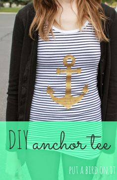 Easy DIY Anchor Tee! This turned out so cute and was so simple! Would make a super fun girls/craft night activity!