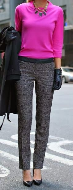 Grey dress pants with black tuxedo stripe, magenta blouse, black or grey blazer or cardigan