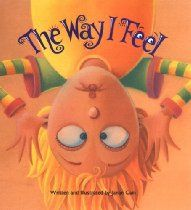 The Way I Feel - Great for Pre-K Complete's All About Me Theme! Pre-K Complete teachers read stories daily during Circle Time and provide children books at the Reading Learning Center. Pinned by Pre-K Complete - follow us on our blog, FB, Twitter, & Google Plus!