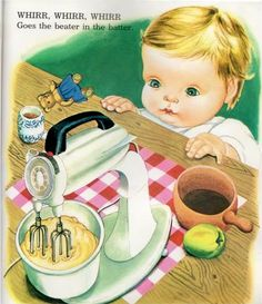 vintage little golden book illustrations | ... of mixer that might be? This is by far my favorite page in the book
