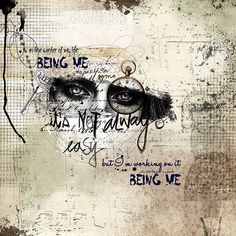 Being Me by oldvwblues  - mixed media