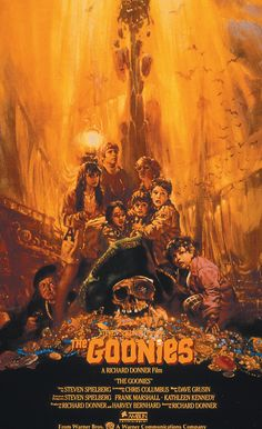 Goonies. I think just about every kid from the 80s loved this movie.