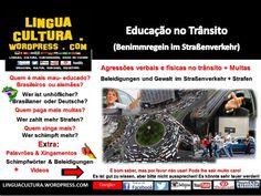 Educação no trânsito no Brasil e na Alemanha+Expressões&Palavrões (Benimmregeln im Straßenverkehr in Brasilien & Deutschland + Beleidigungen&Schimpfwörter)