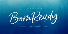 Born Ready - Webfont & Desktop font « MyFonts