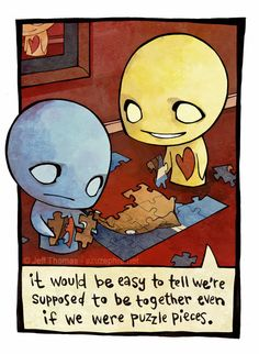 photo: pon and zi jeff thomas azuzephre emo comic cartoon it would be easy to tell we're supposed to be thogether even if we were puzzle pieces This photo was uploaded by whisperinromance