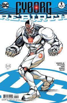 CYBORG REBIRTH #1 VAR ED Cyborg Dc Comics, Arte Dc Comics, Dc Heroes, Comic Book Heroes, Comic Books Art, Book Art, Batwoman, Batgirl, Marvel Vs