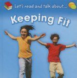 Keeping Fit (Let's Read and Talk About)