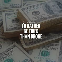 And this won't ever change!  TIRED over broke. ALWAYS! ✔️ .  belongs to respective owner  . . . #motivation #grind #entrepreneur #success #business #money #inspiration #work #love #goals #lifestyle #fitness #music #hiphop #life #entrepreneurship #ambition #fashion #instagood #luxury #boss #hardwork #dedication #passion #bodybuilding #wealth #millionaire #dreams #marketing