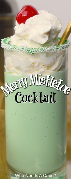 Merry Mistletoe Cocktail - Who Needs A Cape? Almost a milkshake, but not quite! You'll love the mint flavor, of the Merry Mistletoe Cocktail. It is perfect for Christmas and the holiday season. Christmas Cooking, Christmas Desserts, Christmas Treats, Party Drinks, Fun Drinks, Yummy Drinks, Beverages, Vodka Drinks, Christmas Drinks Alcohol