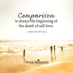 誰かと比べると、自己愛が死んでしまいます。
