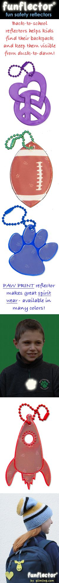 Fun back to school reflectors help kids find their backpacks and keep them visible from dusk to dawn. Paw print reflectors make great spirit wear and is available in many colors.