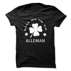 Kiss me im an ALLEMAN - #sorority shirt #sweater dress. GET YOURS => https://www.sunfrog.com/Names/Kiss-me-im-an-ALLEMAN-pilnabmrnv.html?68278