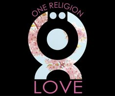 One Religion LOVE