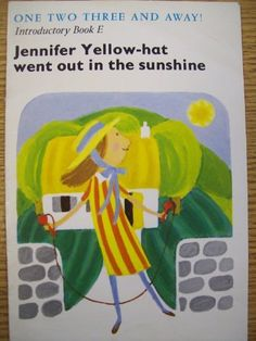 Jennifer Yellow-hat went out in the Sunshine .. Remember The Village With Three Corners? Jennifer Yellow Hat, Roger Red Hat and Billy Blue Hat