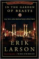 In the Garden of Beasts, another by Erik Larson.  The time is 1933, the place, Berlin, when William E. Dodd becomes America's first ambassador to Hitler's Germany in a year that proved to be a turning point in history.