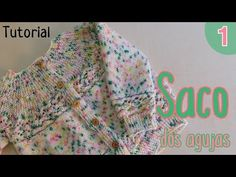Como tejer un saco para niña en dos agujas o palitos (1/2) - YouTube
