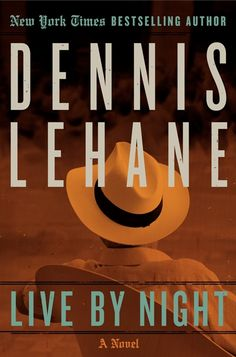 Live by Night, by Dennis Lehane - Set in the roaring 20s, Live by Night follows the escapades of the son of Boston's prominent police captain, Joe Coughlin. Joe turned from his strict upbringing a long time ago and has now graduated from petty theft to mob activity. As he works his way up the ladder of organized crime, Joe realizes that his occupation guarantees only one thing: an early death. Until that time though, Joe determines to live lift to the hilt.