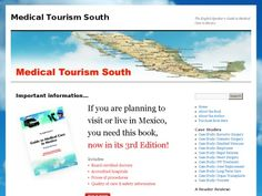 Medical Tourism South   The English Speakers Guide to Medical Care in Mexico