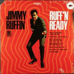 "Jimmy Ruffin - Ruff'n Ready (1969) Soul. Includes the brilliant ""Don't You Miss Me a Little Bit""."