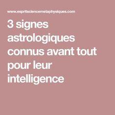 3 signes astrologiques connus avant tout pour leur intelligence