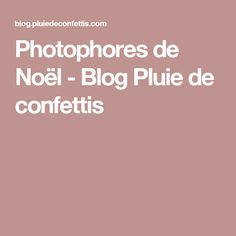 Photophores de Noël - Blog Pluie de confettis