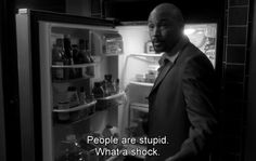 """Keith Charles. """" people are stupid. Shat a shock"""" Six Feet Under quotes"""