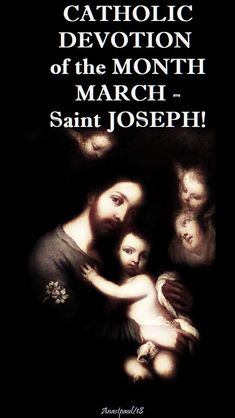 """Devotion for March St Joseph The month of March is dedicated to St Joseph.   Joseph was the husband of the Blessed Virgin Mary and the foster-father of Jesus.   Holy Scripture proclaims him as a """"just man"""" and the Church has turned to Joseph for his patronage and protection.   Pope ....#mypic"""