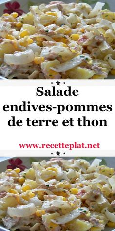 Salade endives-pommes de terre et thon Cuisine et plaisir Small easy salad that can be served as a f Tuna Recipes, Easy Healthy Recipes, Healthy Cooking, Crockpot Recipes, Chicken Recipes, Batch Cooking, Football Food, Food Labels, Light Recipes