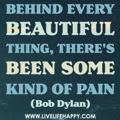Behind every beautiful thing