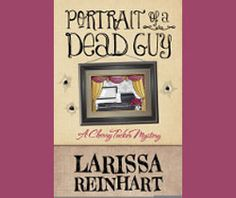 Portrait of a Dead Guy! Fun, fun read.  http://www.examiner.com/article/don-t-miss-portrait-of-a-dead-guy-by-larissa-reinhart#