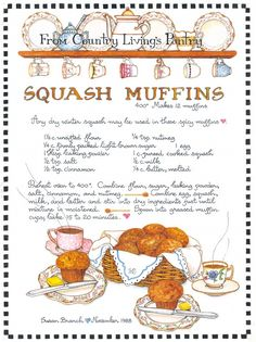 Susan Branch (who I always think of associated with illustrated recipes) Squash Muffins