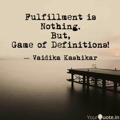 Fulfillment is Nothing.  But,  Game of Definitions!
